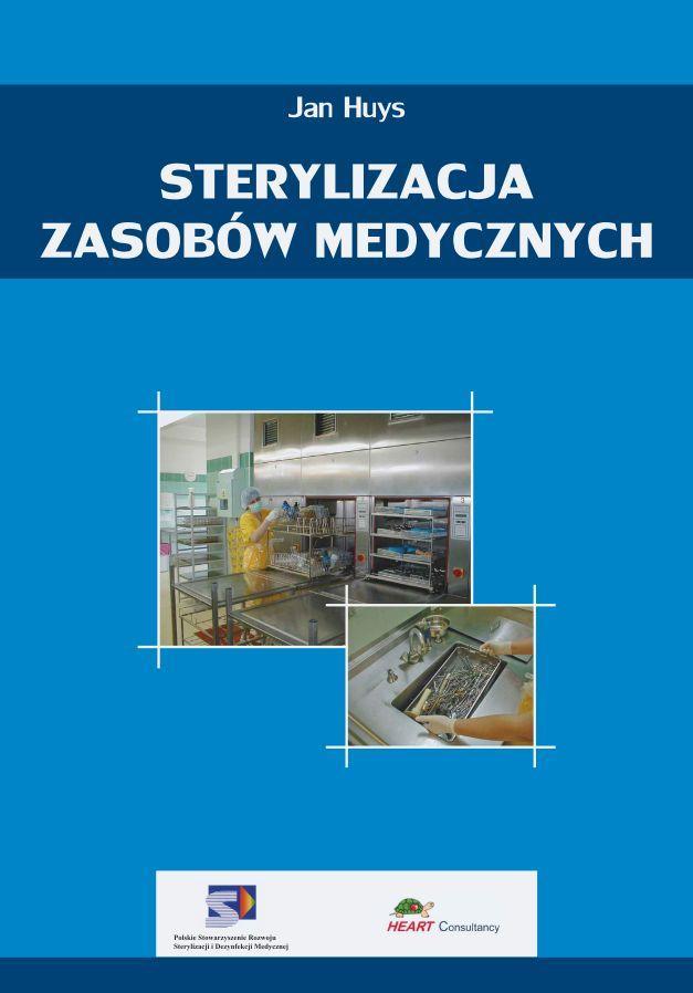 2011-06-22. Book cover Polish version of the book on Sterilization of Medical supply. Sterylizacja ZasobówMedycznych